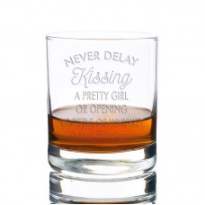East Urban Home Never Delay Kissing a Pretty Girl Or Opening a Bottle of Whiskey Rocks 10 oz. Glass Every Day Glass EUBM5104